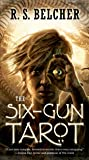 The Six-Gun Tarot (Golgotha)