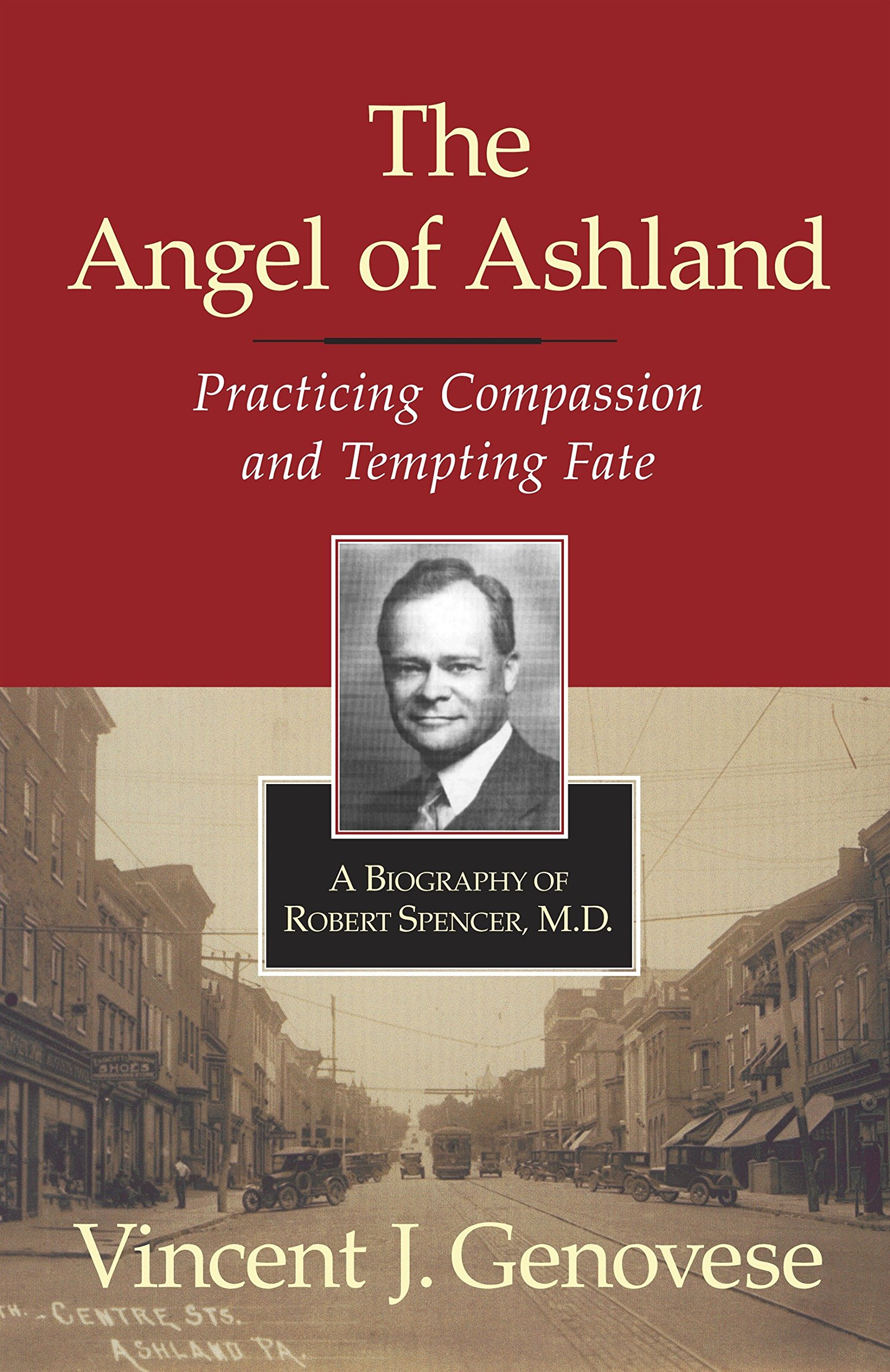 The Angel of Ashland: Practicing Compassion and Tempting Fate pdf epub