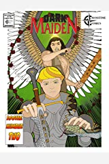 Dark Maiden #2: Crosstime Comic Productions Present Kindle Edition