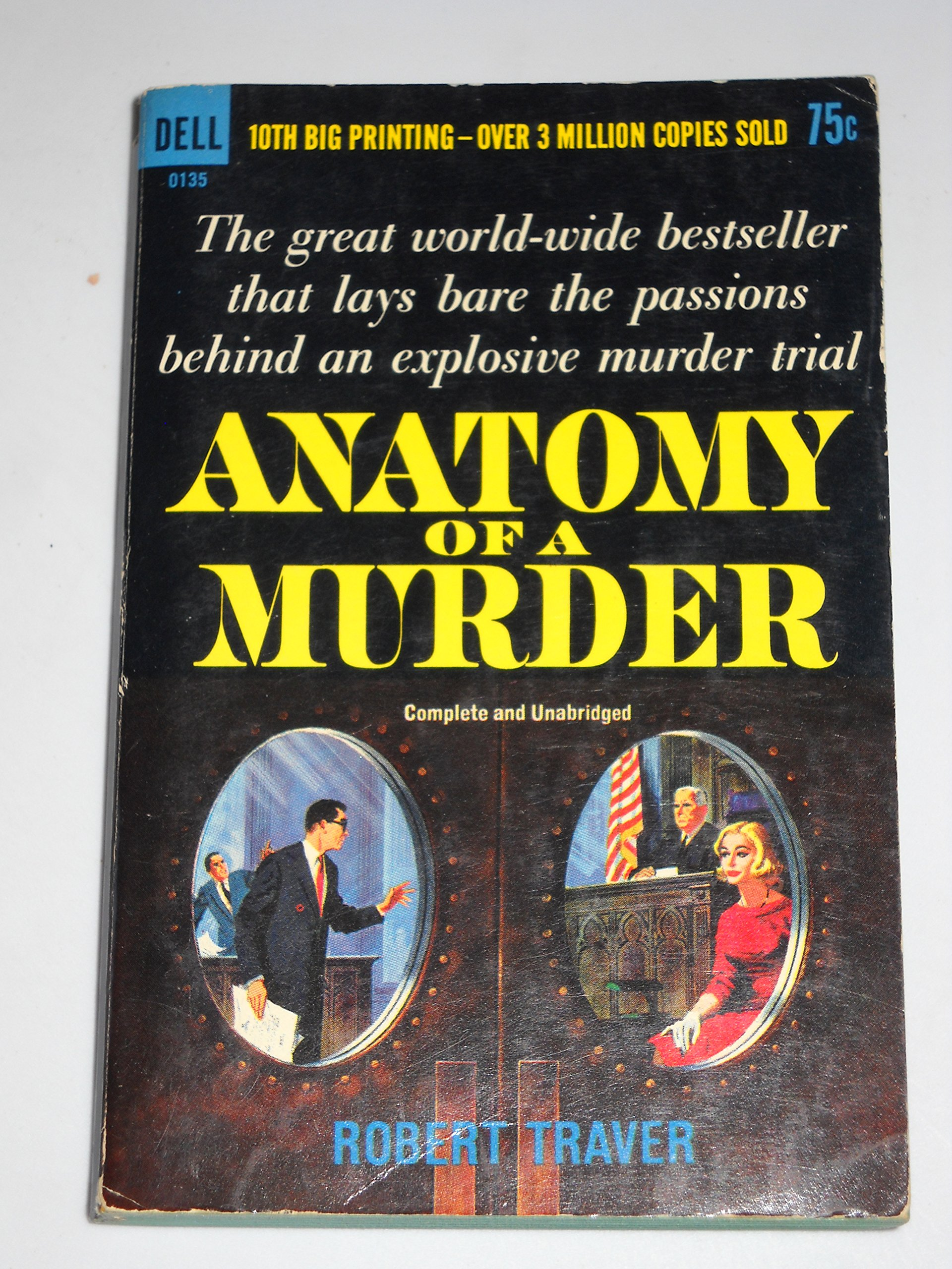 Anatomy Of A Murder By Robert Traver Robert Traver Amazon Books