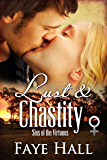 Lust and Chastity (Sins of the Virtuous Book 1)