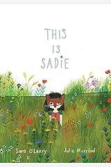 This Is Sadie Hardcover