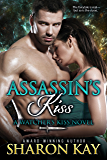 Assassin's Kiss (Watcher's Kiss Book 2)