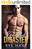 Beautiful Disaster: A Bad Boy's Baby Romance