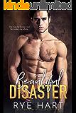 Beautiful Disaster: A Bad Boy's Baby Romance (English Edition)