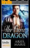 Sassy Ever After: Her Fierce Dragon (Kindle Worlds Novella)