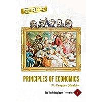 Principles of Economics Graphic Edition (Volume 1): The Ten Principles of Economics