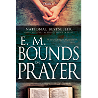 E. M. Bounds on Prayer (English Edition)