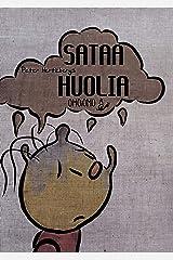 Sataa huolia (Finnish Edition) Kindle Edition