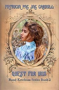 Quest for Iris (Rand Ketcham Series Book 2)