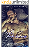 A Gift of Passion (Lover's Gift Book 1)