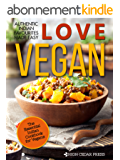 Vegan: The Essential Indian Cookbook for Vegans (English Edition)