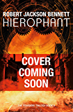 Hierophant (The Founders Book 2)