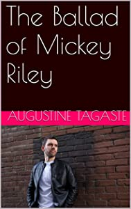 The Ballad of Mickey Riley