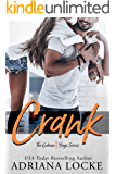 Crank: A Small Town, Blue Collar Romance (The Gibson Boys Book 1)