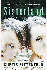 Sisterland: A Novel Kindle Edition