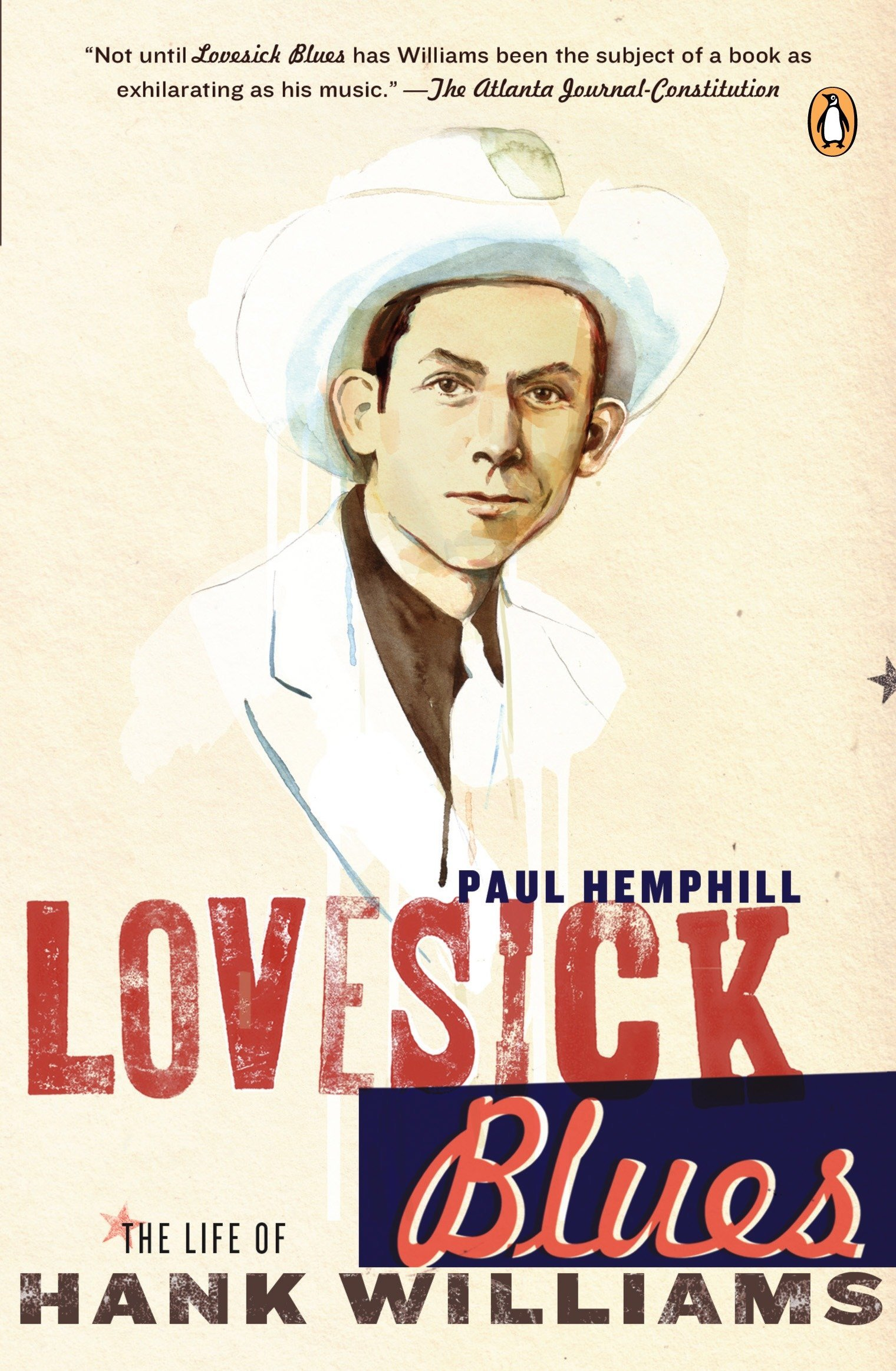 Download Lovesick Blues: The Life of Hank Williams PDF