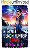 The Unlikeable Demon Hunter: Crave (Nava Katz Book 4)