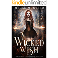 Wicked  Wish (The Royals: Warlock Court Book 2)