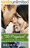 The Proposal: A Christmas Short Story (Porter Family )