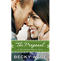 The Proposal: A Christmas Short Story (A Porter Family Short Story) (English Edition)