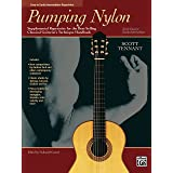 Pumping Nylon: Easy to Early Intermediate Supplemental Repertoire for the Best-Selling Classical Guitarist's Technique Handbo