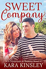 Sweet Company - An Inspirational Romance - Book 1 of 9 (Crossroads at Bethany) Kindle Edition