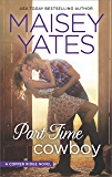Part Time Cowboy (Copper Ridge Book 1)