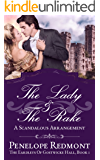 The Lady And The Rake: A Scandalous Arrangement (The Eardleys Of Gostwicke Hall Book 1)