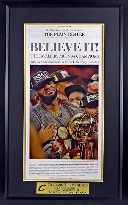 "f278a748366 Cleveland Cavaliers quot 2015 16 NBA CHAMPIONS quot  Newspaper Display  (Feat. ""Believe"