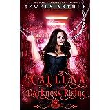 Calluna: Darkness Rising: A Plus-Sized Paranormal Romantic Comedy (Spell Library: Calluna Book 3)