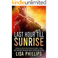 Last Hour till Sunrise (Chevalier Protection Specialists Book 2)