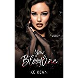 Your Bloodline (Featherstone Academy Series Book 2)