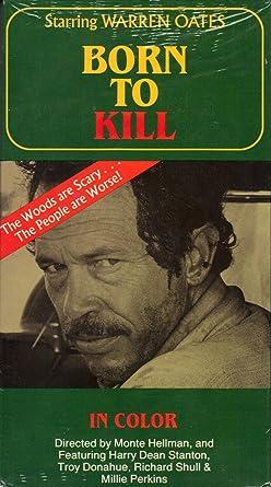 Amazoncom Born To Kill 1974 Film Starring Warren Oates Vhs