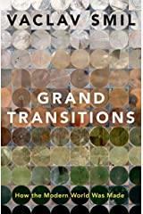 Grand Transitions: How the Modern World Was Made Kindle Edition