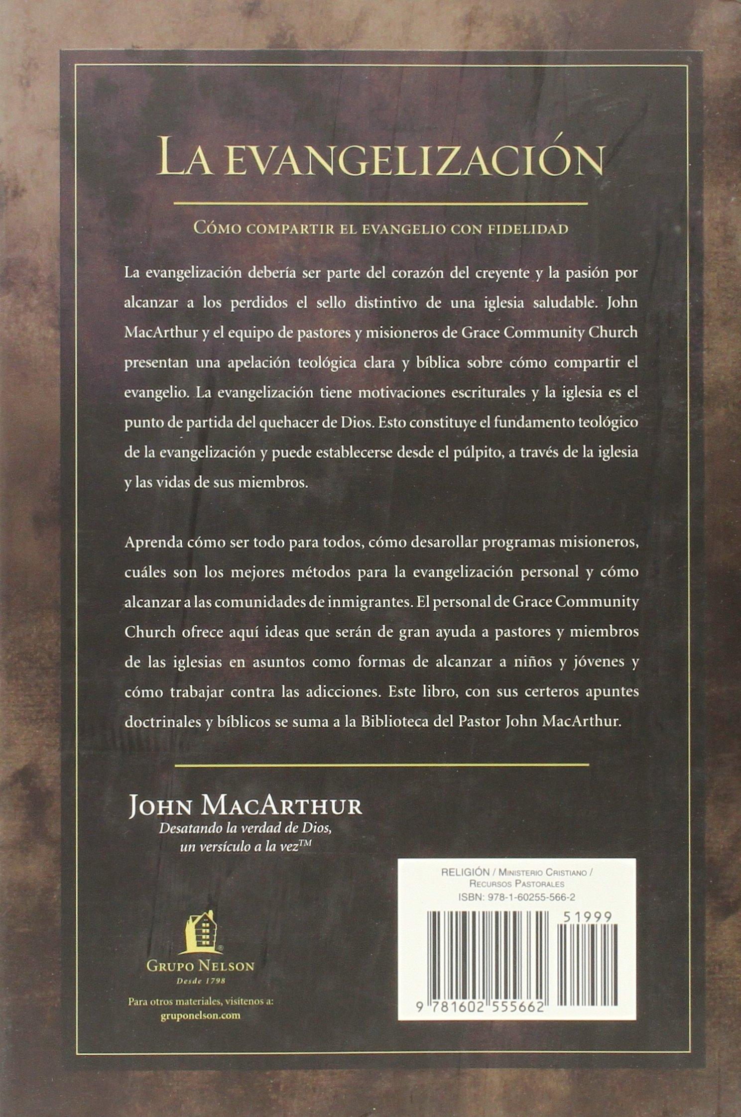La evangelizacin john macarthur la biblioteca del pastor john la evangelizacin john macarthur la biblioteca del pastor john macarthur pastors library spanish edition john f macarthur 9781602555662 fandeluxe Images