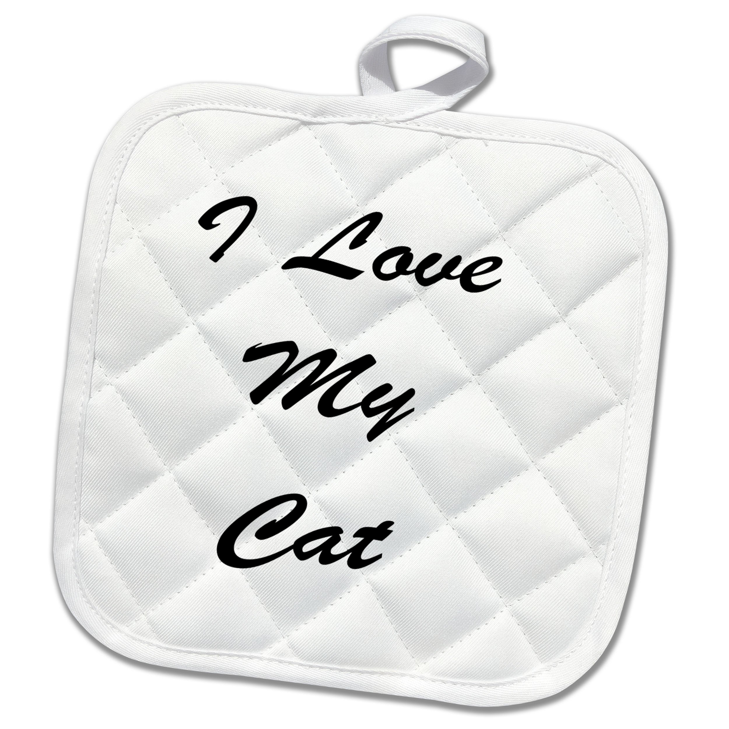 3dRose I Love My Cat Kitten Pet Animal Saying Phrases Quotes Pot Holder,