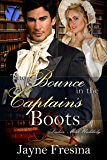 The Bounce in the Captain's Boots (Ladies Most Unlikely Book 3)