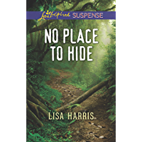 No Place to Hide (Love Inspired Suspense) (English