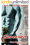 Careened: Winter Solstice in Madierus (Baal's Heart Book 3.5)