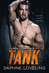 TANK: Lords of Carnage MC, Book 10 Kindle Edition