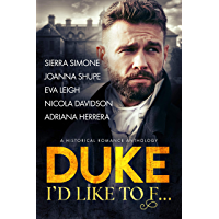 Duke I'd Like to F...: A Historical Romance Anthology (English Edition)