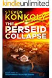 THE PERSEID COLLAPSE: A Post-Apocalyptic Technothriller (The Perseid Collapse Series Book 1)