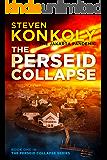 THE PERSEID COLLAPSE (The Perseid Collapse Series Book 1)