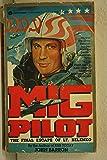 Mig Pilot (The final escape of Lt. Belenko)