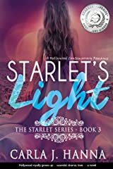 Starlet's Light: A Hollywood Contemporary Romance (The Starlet Book 3) Kindle Edition