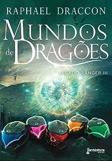 Cemitrios de drages legado ranger livro 1 ebook raphael draccon mundos de drages legado ranger livro 3 fandeluxe Image collections