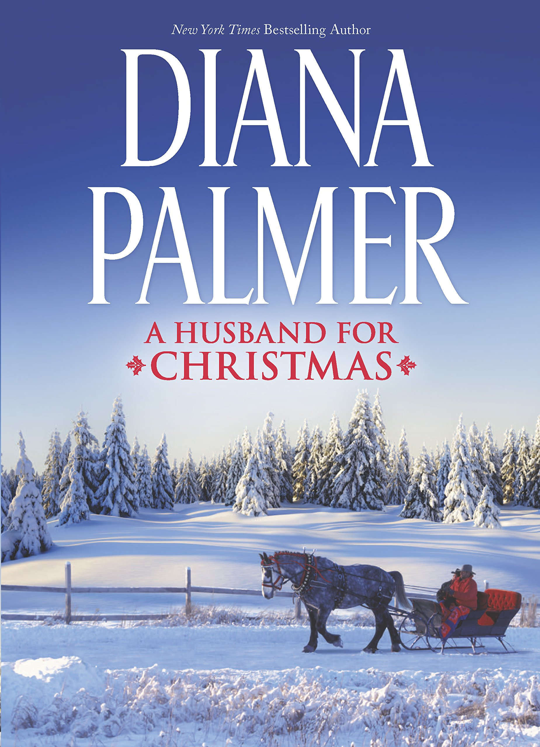 A Husband for Christmas: Snow KissesLionhearted