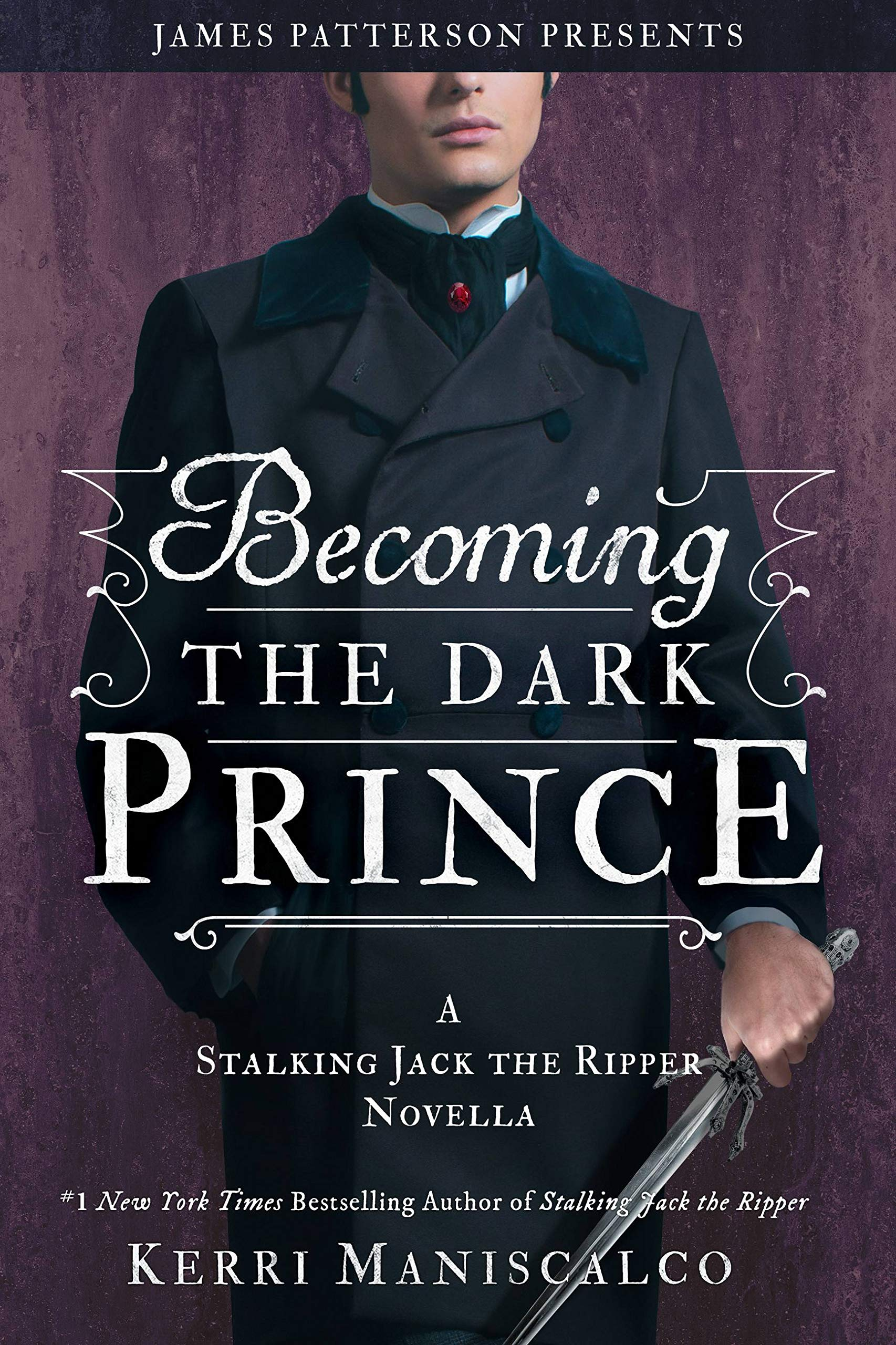 Becoming The Dark Prince  A Stalking Jack The Ripper Novella  English Edition