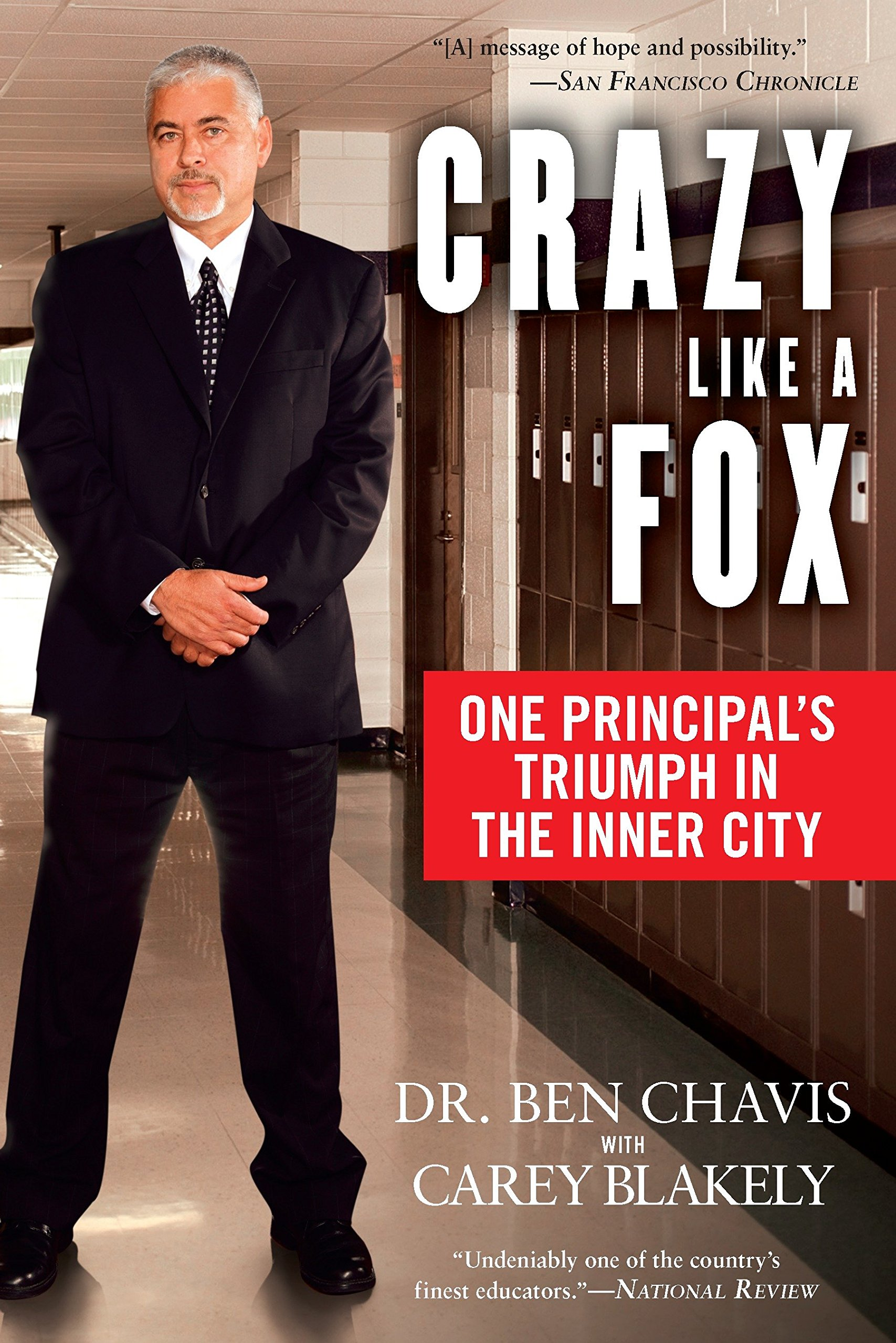 Download Crazy Like a Fox: One Principal's Triumph in the Inner City pdf